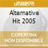 ALTERNATIVE HIT 2005