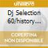 DJ SELECTION 60/HISTORY OF HOUSE 9