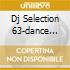 DJ SELECTION 63-DANCE INVASION 19