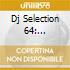 DJ SELECTION 64: ITALIANISSIMA V.3
