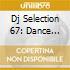 DJ SELECTION 67: DANCE INVASION V.20