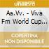 VIVA FM-WORLD CUP COMPILATION