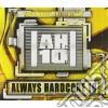 Always Hardcore 10