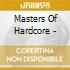Masters Of Hardcore -