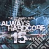 Always Hardcore Vol.15 - Part.one