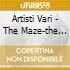 Artisti Vari - The Maze-the Avantgarde Of Trance-vol.2