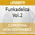 FUNKADELICA VOL.2