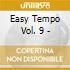Easy Tempo Vol. 9 -