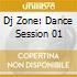 DJ ZONE: DANCE SESSION 01