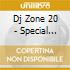 DJ ZONE 20: SPECIAL SESSION 4