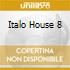 Italo House 8