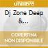 DJ ZONE DEEP & SOULFULL-SESSION 2