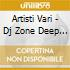 Artisti Vari - Dj Zone Deep & Soulfull House 03