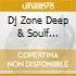 DJ ZONE DEEP & SOULF SESSION 5
