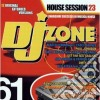 Artisti Vari - Dj Zone 61 House Session 23