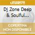 DJ ZONE DEEP & SOULFUL SESSION 6