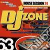Artisti Vari - Dj Zone 63 House Session 24