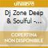 DJ ZONE DEEP & SOULFUL - SESSION 10