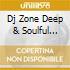 DJ ZONE DEEP & SOULFUL SESSION 12