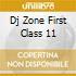 DJ ZONE FIRST CLASS 11