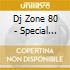 DJ ZONE 80 - SPECIAL SESSION VOL.16