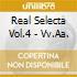 REAL SELECTA VOL.4