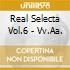 REAL SELECTA VOL.6