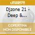 Djzone 21 - Deep & Soulfull House 21