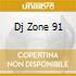 DJ ZONE 91