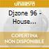 Djzone 96 - House Session 35