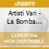 Artisti Vari - La Bomba Techno 2