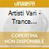 Artisti Vari - Trance Generation Vol.6