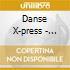Danse X-press - Groovin' & Movin' (Cd Single)