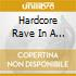 HARDCORE RAVE IN A BOX/6CD