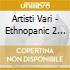 Artisti Vari - Ethnopanic 2 Tribal Step