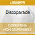 DISCOPARADE