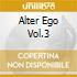 ALTER EGO VOL.3