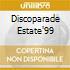 DISCOPARADE ESTATE'99