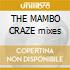 THE MAMBO CRAZE mixes