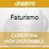 FATURISMO