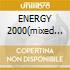 ENERGY 2000(mixed by MOLELLA)