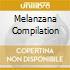 MELANZANA COMPILATION