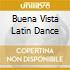 BUENA VISTA LATIN DANCE