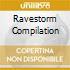 RAVESTORM COMPILATION