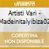 Artisti Vari - Madeinitalyibiza02