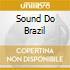 SOUND DO BRAZIL