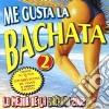 Me Gusta La Bachata Vol.2