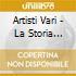 Artisti Vari - La Storia Della Dance 70/80