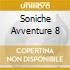 Soniche Avventure 8