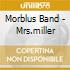 Morblus Band - Mrs.miller
